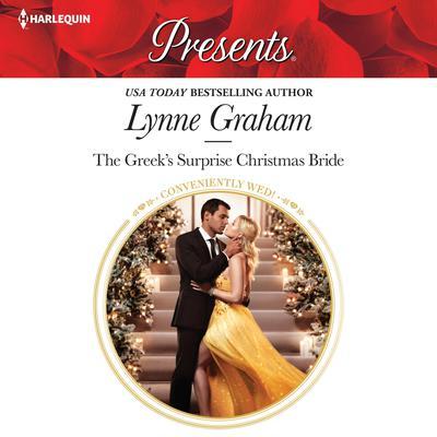 The Greek's Surprise Christmas Bride Audiobook, by Lynne Graham