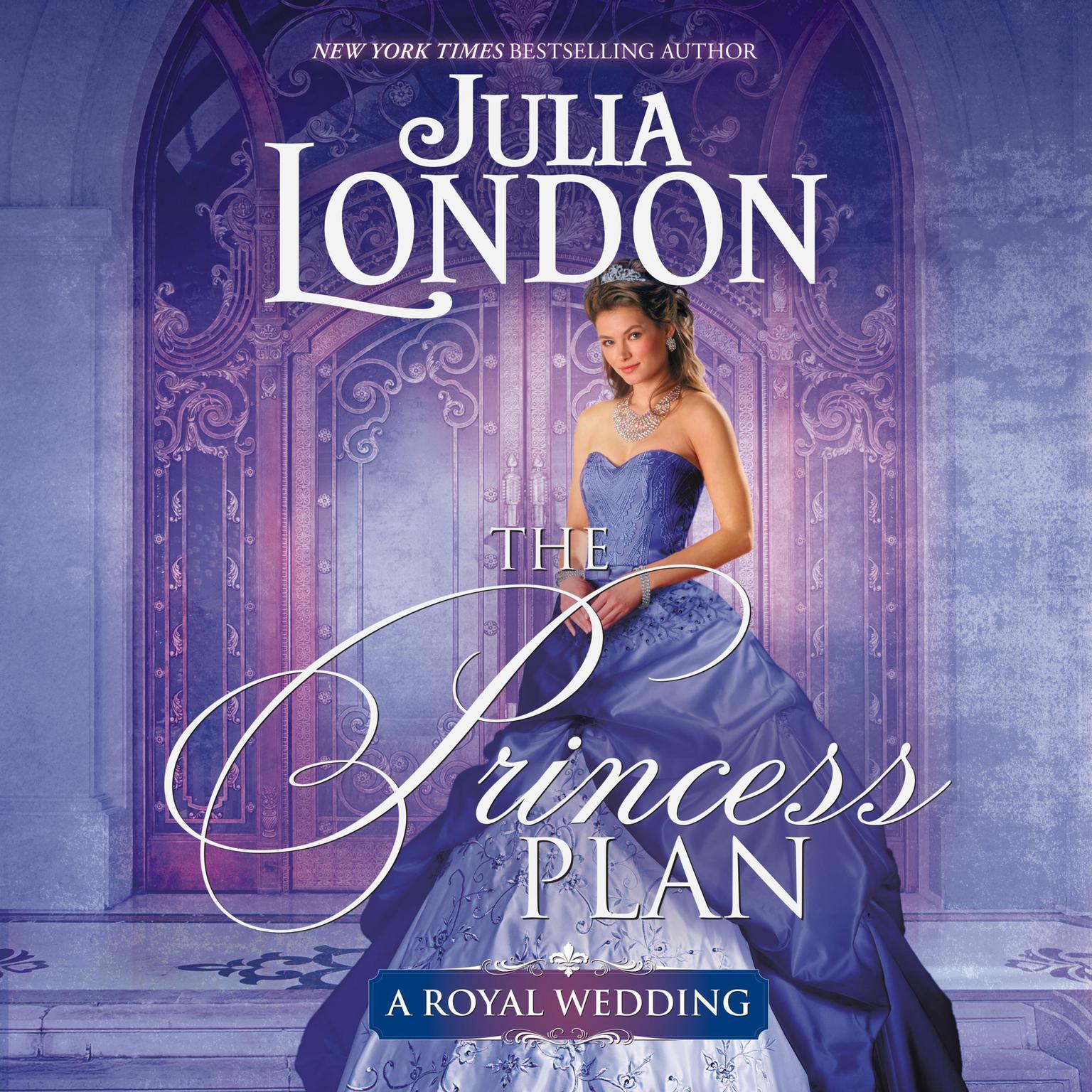 The Princess Plan Audiobook, by Julia London