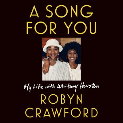 A Song for You: My Life with Whitney Houston Audiobook, by