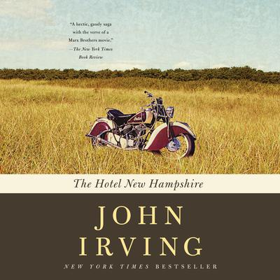 The Hotel New Hampshire Audiobook, by