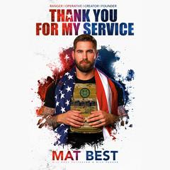 Thank You for My Service Audiobook, by Mat Best, Ross Patterson, Nils Parker