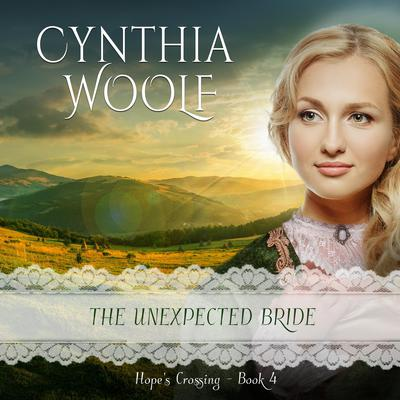 The Unexpected Bride Audiobook, by
