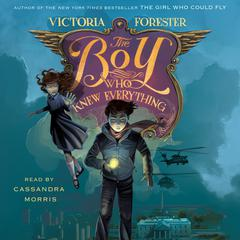 The Boy Who Knew Everything Audiobook, by Victoria Forester