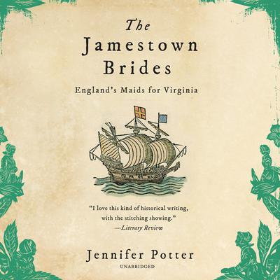 The Jamestown Brides Audiobook, by Jennifer Potter