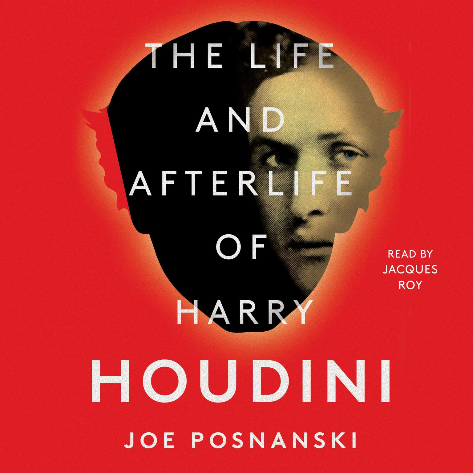 Printable The Life and Afterlife of Harry Houdini Audiobook Cover Art