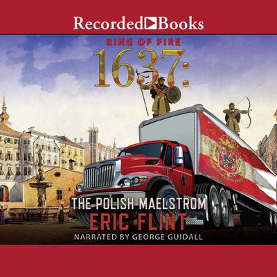 1637: The Polish Maelstrom Audiobook, by