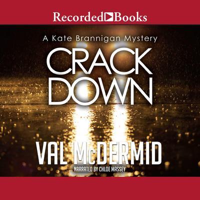 Crack Down Audiobook, by Val McDermid
