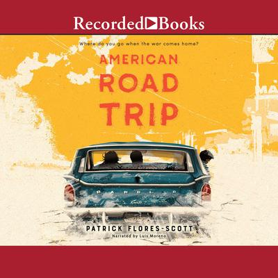 American Road Trip Audiobook, by Patrick Flores-Scott