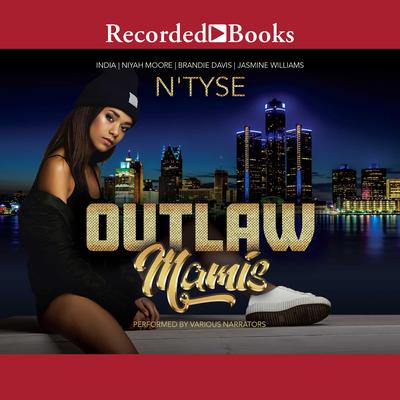 Outlaw Mamis Audiobook, by Jasmine Williams
