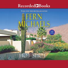 Hot Shot Audiobook, by Fern Michaels