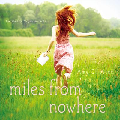 Miles from Nowhere Audiobook, by Amy Clipston