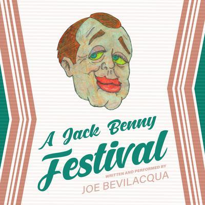 A Jack Benny Festival Audiobook, by Joe Bevilacqua