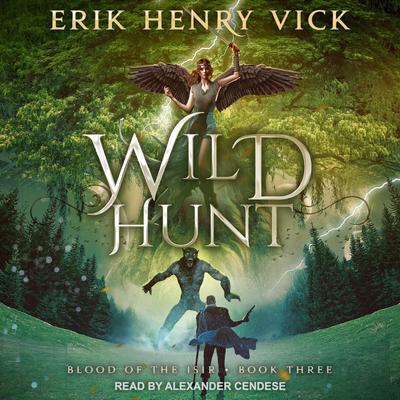 Wild Hunt Audiobook, by Erik Henry Vick