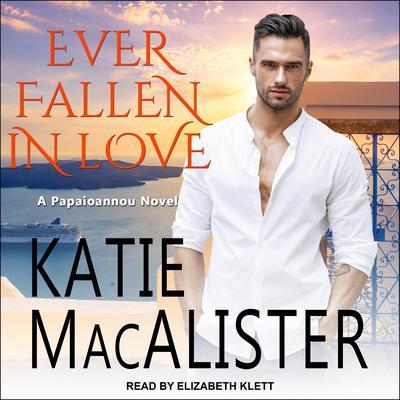 Ever Fallen In Love Audiobook, by Katie MacAlister