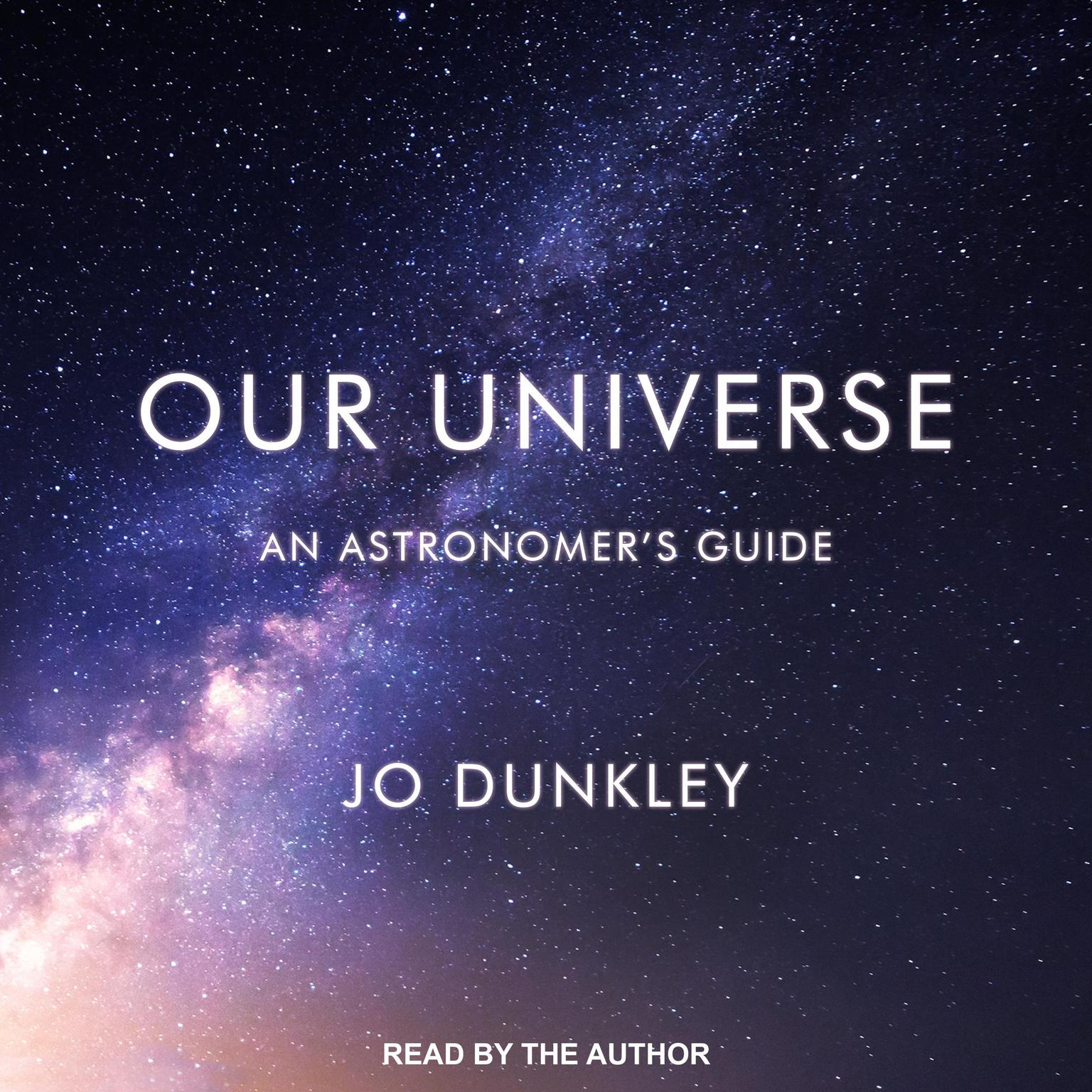 Printable Our Universe: An Astronomer's Guide Audiobook Cover Art