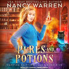 Purls and Potions Audiobook, by Nancy Waren, Nancy Warren