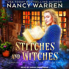 Stitches and Witches Audiobook, by Nancy Waren, Nancy Warren