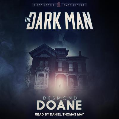 The Dark Man Audiobook, by Desmond Doane