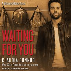 Waiting For You Audiobook, by Claudia Connor