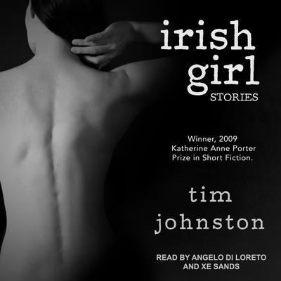 Irish Girl: Stories Audiobook, by Tim Johnston