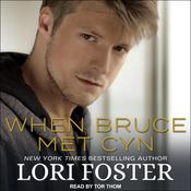 When Bruce Met Cyn Audiobook, by Lori Foster