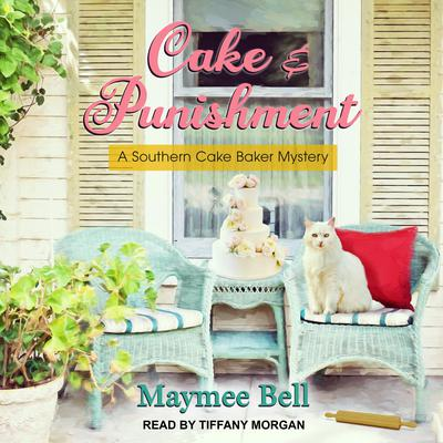 Cake and Punishment Audiobook, by Maymee Bell