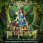 The Fire Prophecy Audiobook, by Megan Linski, Alicia Rades