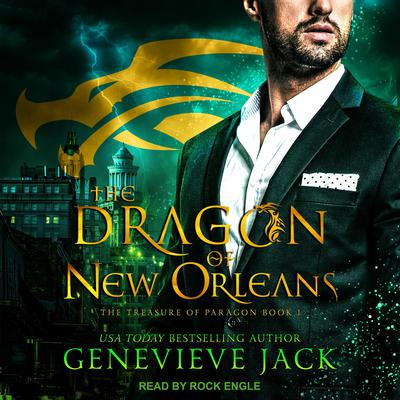 The Dragon of New Orleans Audiobook, by Genevieve Jack