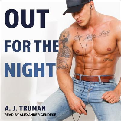 Out for the Night Audiobook, by A.J. Truman