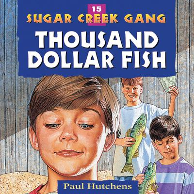 Thousand Dollar Fish Audiobook, by Paul Hutchens