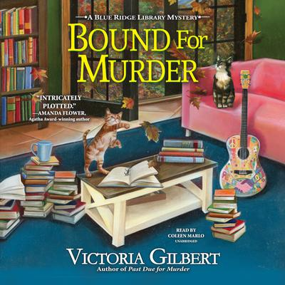 Bound for Murder: A Blue Ridge Library Mystery Audiobook, by