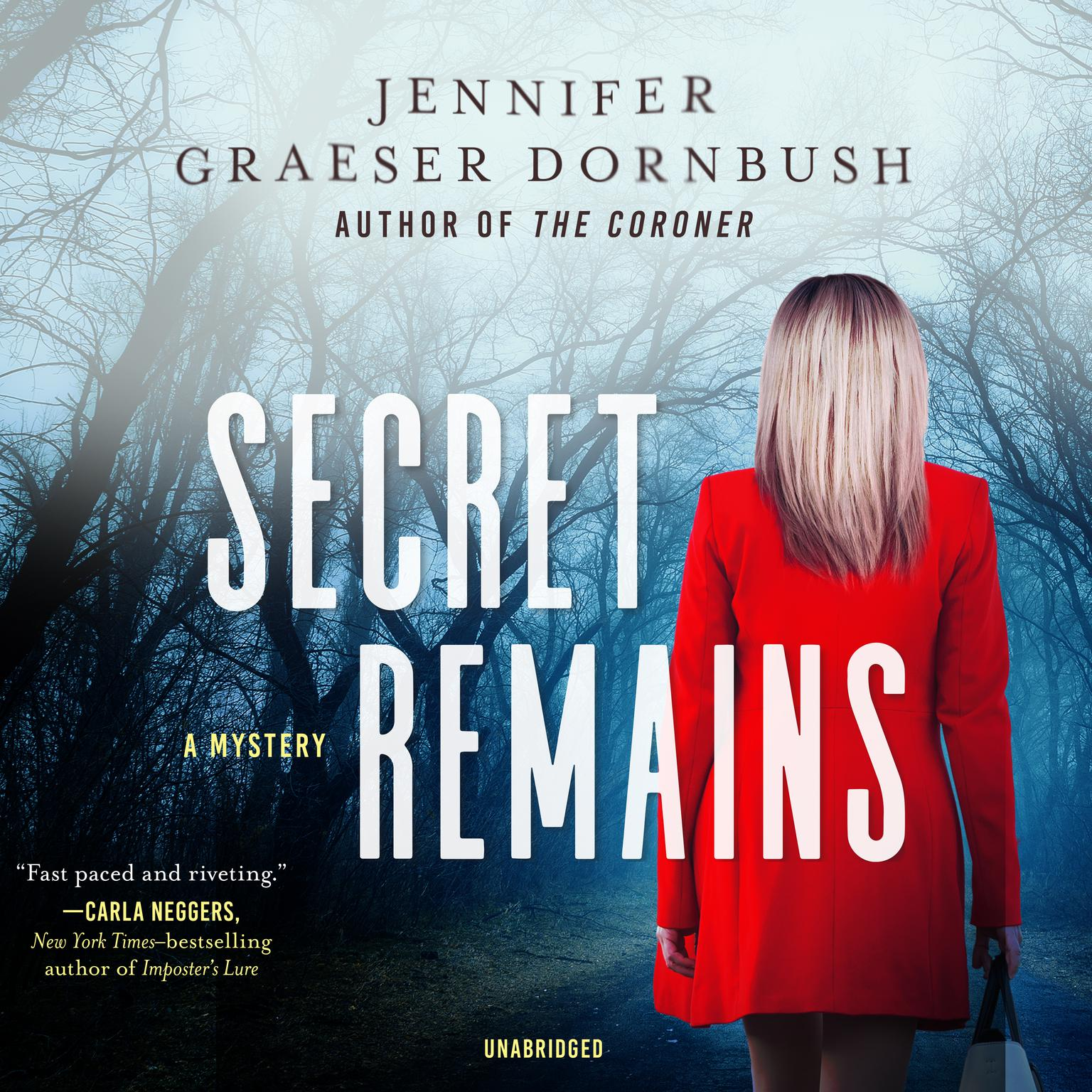 Printable Secret Remains: A Coroner's Daughter Mystery Audiobook Cover Art