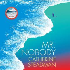 Mr. Nobody: A Novel Audiobook, by Catherine Steadman