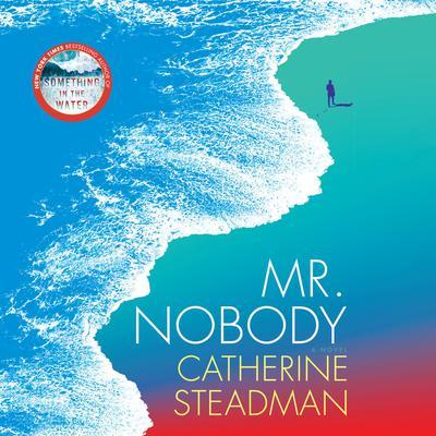 Mr. Nobody: A Novel Audiobook, by