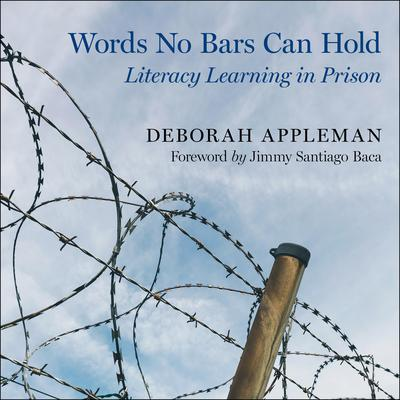 Words No Bars Can Hold: Literacy Learning in Prison Audiobook, by Deborah Appleman