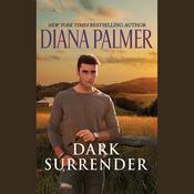 Dark Surrender Audiobook, by Diana Palmer