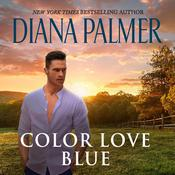 Color Love Blue Audiobook, by Diana Palmer