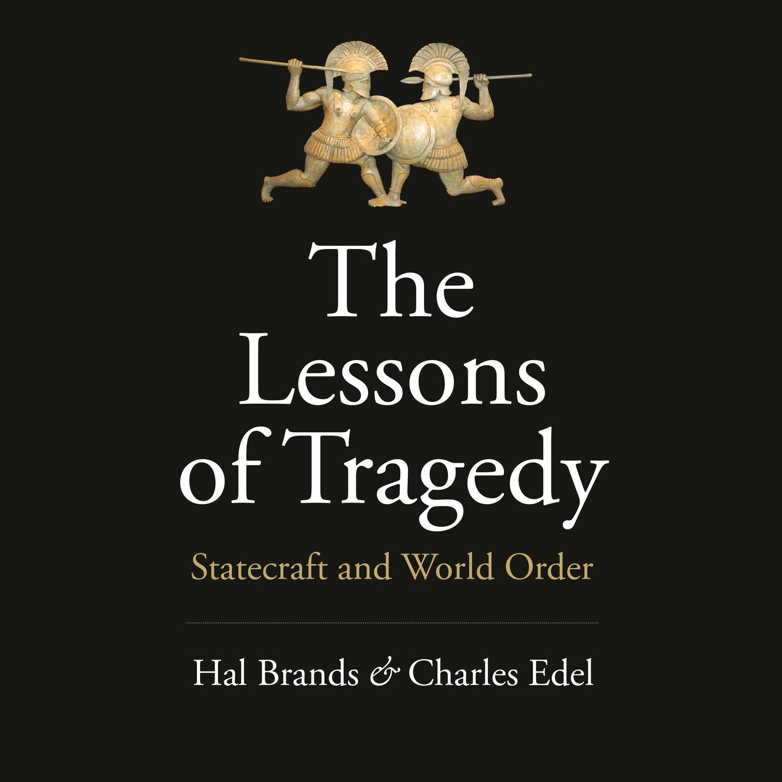 Printable The Lessons of Tragedy: Statecraft and World Order Audiobook Cover Art