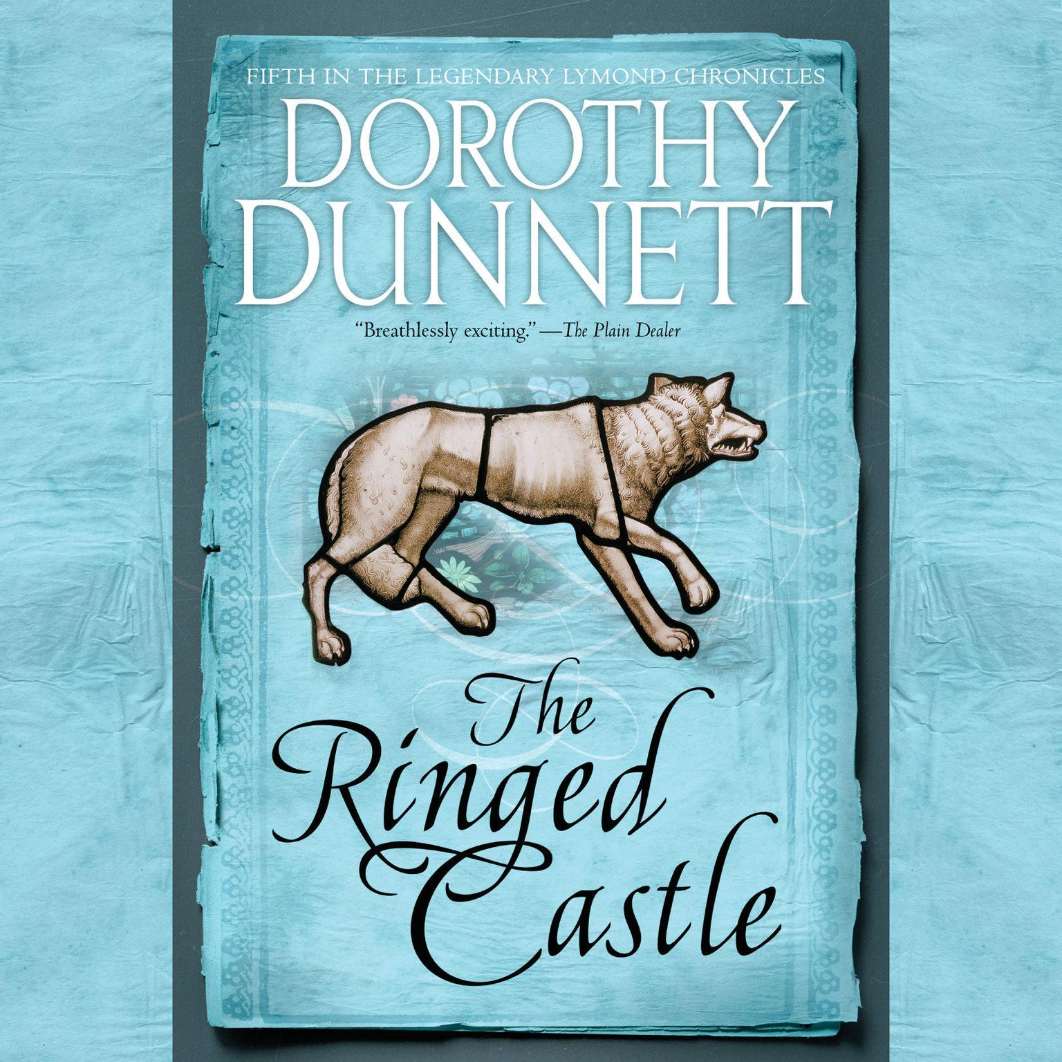 The Ringed Castle: Book Five in the Legendary Lymond Chronicles Audiobook