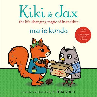 Kiki & Jax: The Life-Changing Magic of Friendship Audiobook, by Marie Kondo