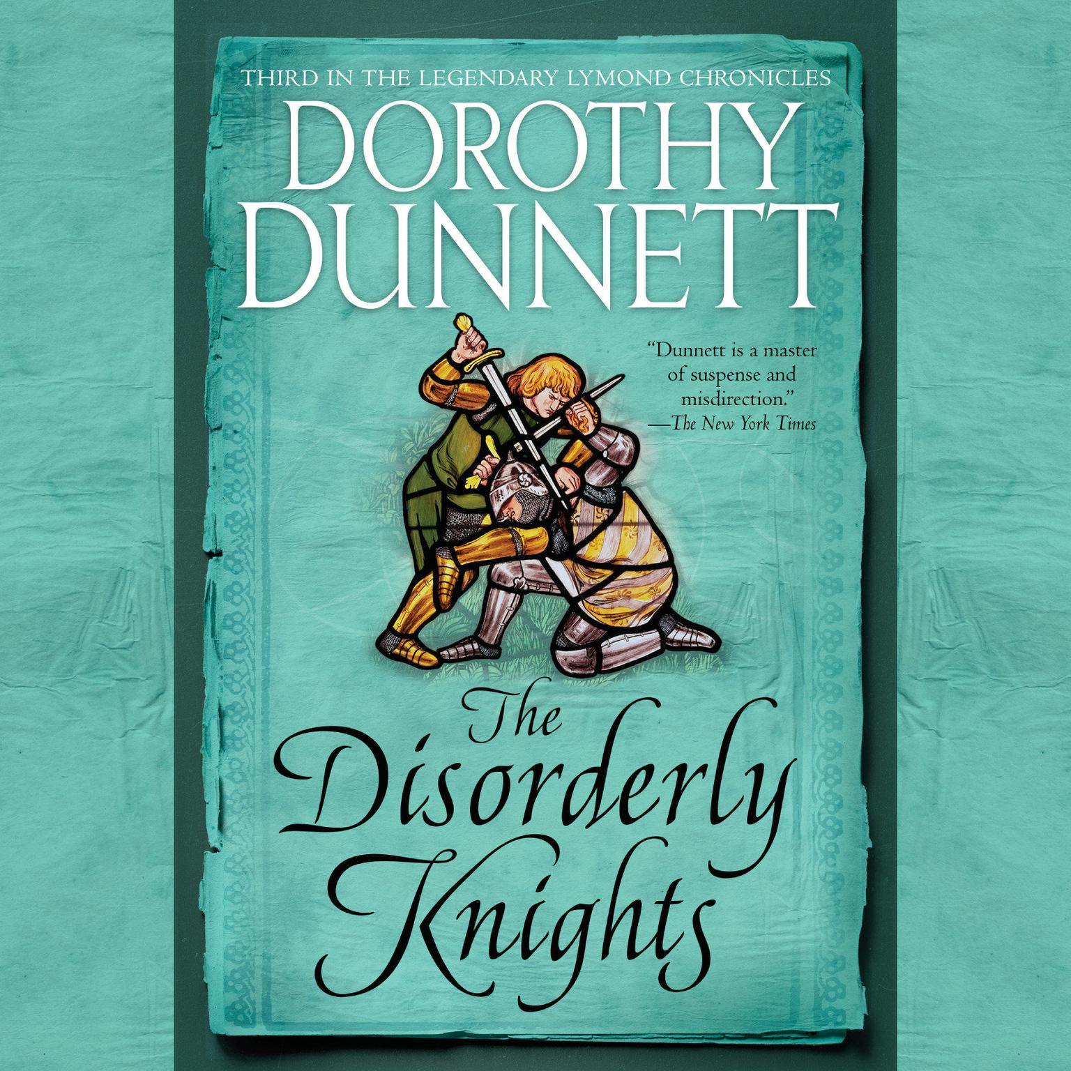 Printable The Disorderly Knights: Book Three in the Legendary Lymond Chronicles Audiobook Cover Art