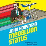 Medallion Status: True Stories from Secret Rooms Audiobook, by John Hodgman