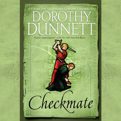 Checkmate: Book Six in the Legendary Lymond Chronicles Audiobook, by