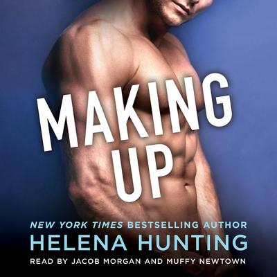 Making Up Audiobook, by Helena Hunting