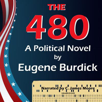 The 480 Audiobook, by Eugene Burdick