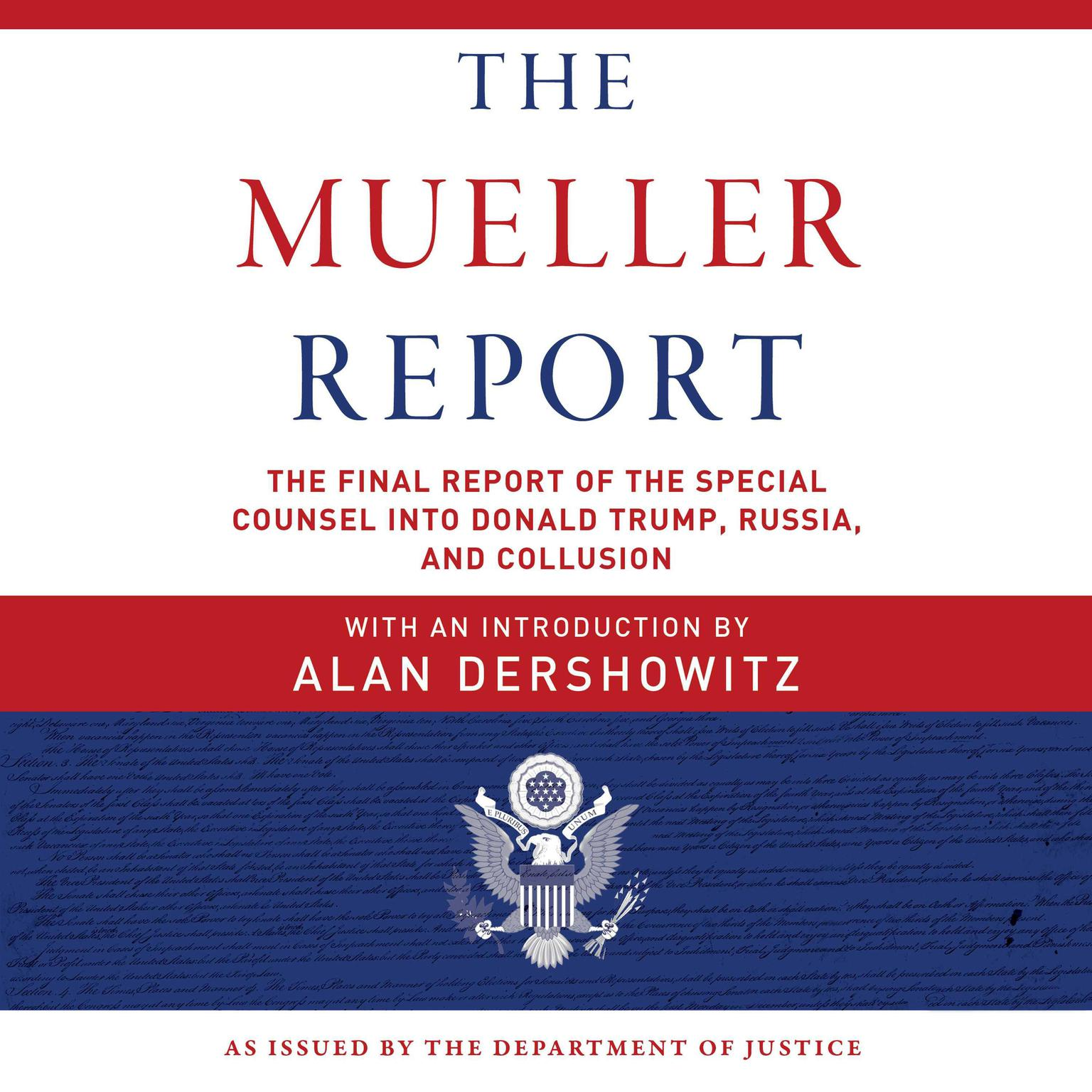 Printable The Mueller Report: The Final Report of the Special Counsel into Donald Trump, Russia, and Collusion Audiobook Cover Art