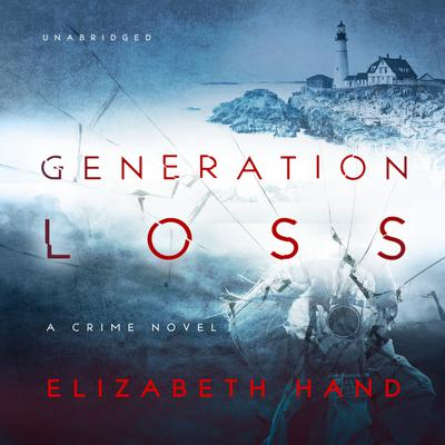 Generation Loss Audiobook, by Elizabeth Hand