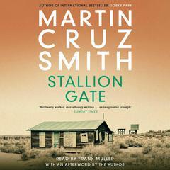 Stallion Gate Audiobook, by Martin Cruz Smith