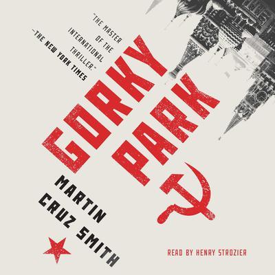 Gorky Park Audiobook, by