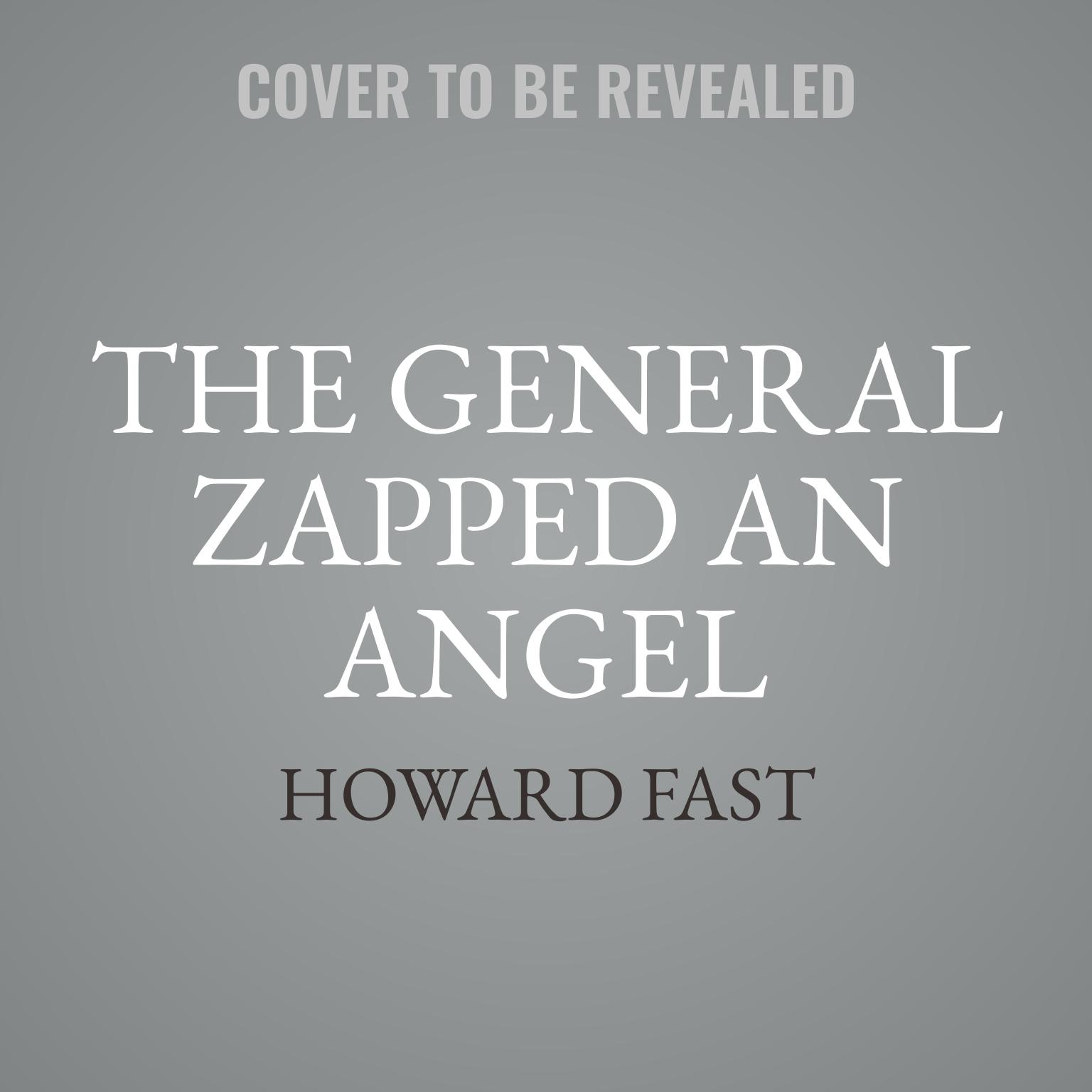 Printable The General Zapped an Angel: Stories Audiobook Cover Art